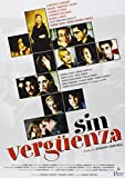 No Shame ( Sin Verguenza ) [ English subtitles ] [DVD]
