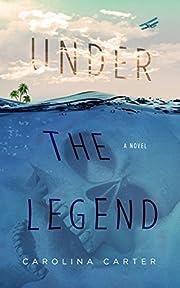 Under the Legend