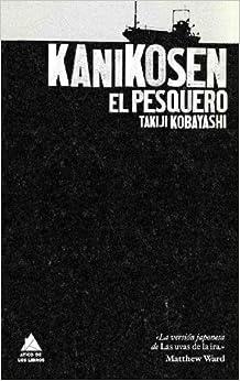 Kanikosen: El Pesquero
