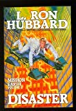 Disaster (Mission Earth) (0884042146) by L. Ron Hubbard