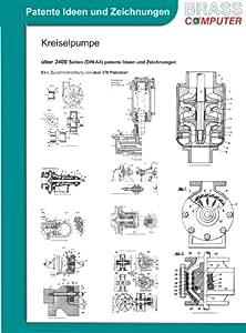 Kreiselpumpe, über 2400 Seiten (DIN A4) patente Ideen und Zeichnungen