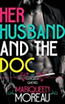 Her Husband and the Doc (M/M First Ti...