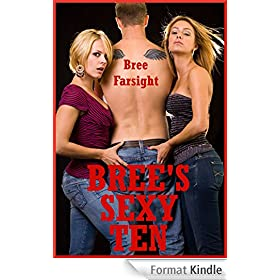 Bree's Sexy Ten: Slut Wives, Rough Sex, Group Sex, and More: Ten Erotica Stories (English Edition)