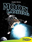 img - for Moon Landing (Graphic History) book / textbook / text book