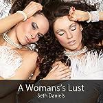 A Woman's Lust | Seth Daniels