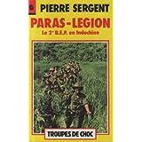 Paras-L�gion : Le 2e B.E.P. en Indochinepar Pierre Sergent