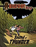 The Sound of Thunder (Bigfoot Boy)