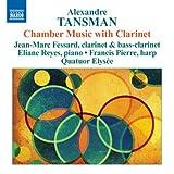 echange, troc  - Alexandre Tansman Musique De Chambre Avec Clarinette