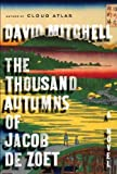 David Mitchell (The Thousand Autumns of Jacob de Zoet) By Mitchell, David (Author) Hardcover on 29-Jun-2010