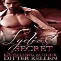 Lydia's Secret: The Secret Series, Book 1 Audiobook by Ditter Kellen Narrated by Johanna Fairview
