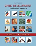img - for Bundle: Child Development: A Thematic Approach, 6th + Psychology CourseMate with eBook Printed Access Card by Danuta Bukatko (2011-05-20) book / textbook / text book