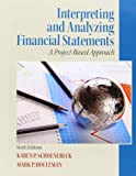 img - for Interpreting and Analyzing Financial Statements (6th Edition) book / textbook / text book