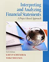 Interpreting and Analyzing Financial Statements, 6th Edition Front Cover