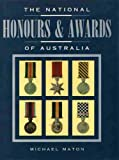 img - for The National Honours & Awards of Australia book / textbook / text book
