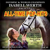 "All Time Pop-Hits - Musik zum Reiten Vol. 15 - K�rmusik instrumental CDvon ""Isabell Werth"""