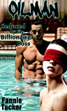 Oilman: Seduced by My Billionaire Boss