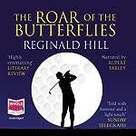 The Roar of the Butterflies | Reginald Hill