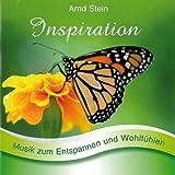 """Inspiration - Sanfte Musik zum Entspannen und Wohlf�hlenvon """"Arnd Stein"""""""
