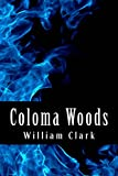img - for Coloma Woods book / textbook / text book