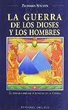 La Guerra de los Dioses y los Hombres (Cronicas de la Tierra) (8477209235) by Sitchin, Zecharia