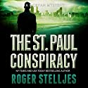 The St. Paul Conspiracy: McRyan Mystery Series, Book 2 Audiobook by Roger Stelljes Narrated by Johnny Peppers