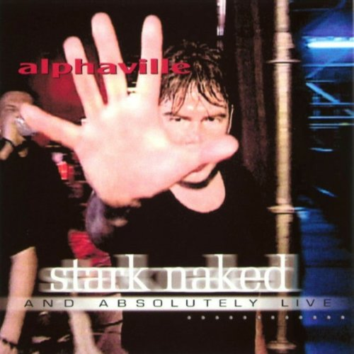 Stark Naked & Absolutely Live