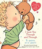 img - for I Love You Through and Through / Te quiero, yo te quiero: (Bilingual) (Spanish Edition) book / textbook / text book