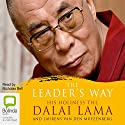 The Leader's Way Audiobook by Dalai Lama, Laurens van den Muyzenburg Narrated by Nicholas Bell