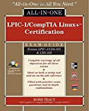 img - for LPIC-1/CompTIA Linux+ Certification Exam Guide (Exams LPIC-1/LX0-101 & LX0-102) (All-in-One) book / textbook / text book