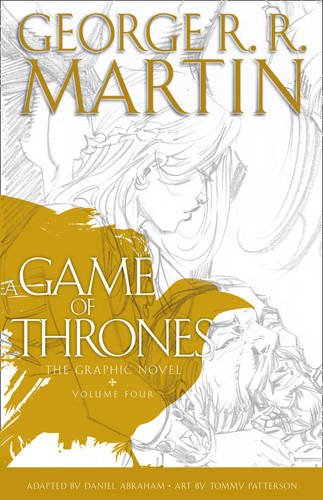 A Game Of Thrones. Graphic Novel - Volume 4