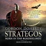 Strategos: Born in the Borderlands, Strategos 1 | Gordon Doherty