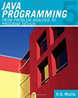 Java Programming: From Problem Analysis to Program Design, 5th Edition