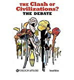 img - for [ { THE CLASH OF CIVILIZATIONS? THE DEBATE } ] by Hoge, James F, Jr. (AUTHOR) Jun-17-2010 [ Paperback ] book / textbook / text book
