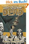 The Walking Dead, Bd.4: Was das Herz...