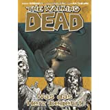 "The Walking Dead, Bd.4: Was das Herz begehrtvon ""Robert Kirkman"""