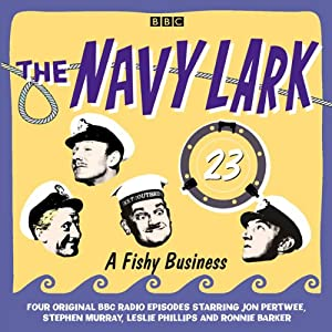 A Fishy Business: The Navy Lark, Volume 23 | [Lawrie Wyman]