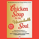 Chicken Soup for the Unsinkable Soul: Inspirational Stories of Overcoming Life's Challenges | Jack Canfield,Mark Victor Hansen,Heather McNamara
