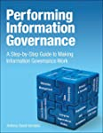 Performing Information Governance: A...