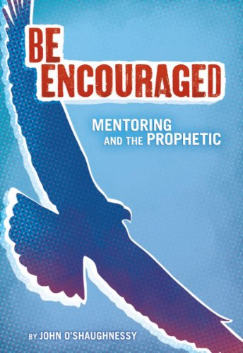 be-encouraged-mentoring-and-the-prophetic