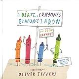 El día que los crayones renunciaron (Especiales de a la Orilla del Viento) (Spanish Edition)