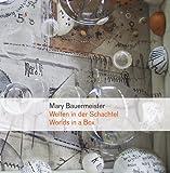 Mary Bauermeister: Worlds in a Box (386678449X) by Spieler, Reinhard