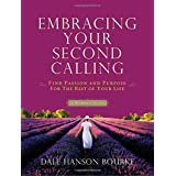 Embracing Your Second Callingby Dale Bourke
