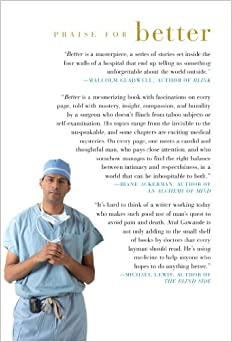 a book review on atul gawandes better Click to read more about better: a surgeon's notes on performance by atul gawande librarything is a cataloging and social networking site for booklovers.