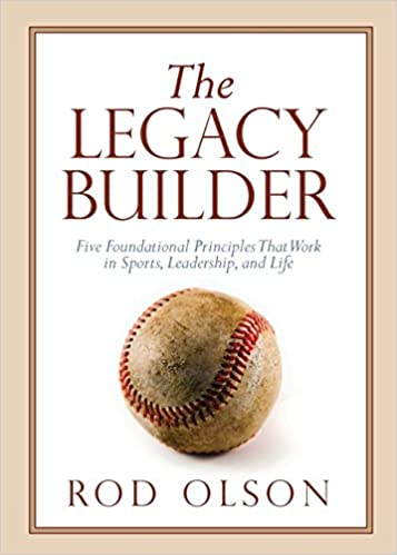 Buy The Legacy Builder: Five Foundational Principles That Work in ...