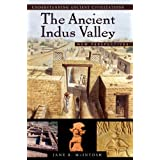 The Ancient Indus Valley: New Perspectives (Understanding Ancient Civilizations)