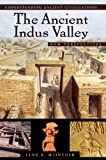 img - for The Ancient Indus Valley: New Perspectives (Understanding Ancient Civilizations) book / textbook / text book