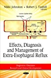 img - for Effects, Diagnosis and Management of Extra-Esophageal Reflux (Digestive Diseases - Research and Clinical Developments) book / textbook / text book
