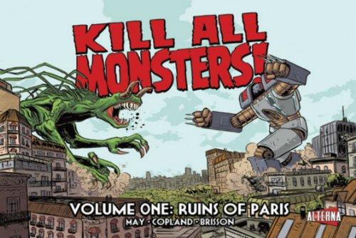 Kill All Monsters!: Vol.1 Ruins of Paris