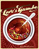 Love's Gumbo: Ingredients for a Loving and Lasting Relationship