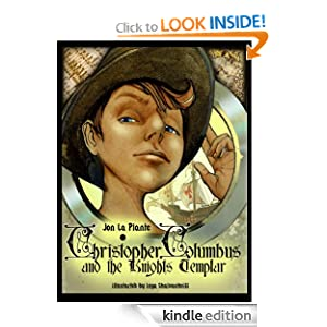 Christopher Columbus and the Knights Templar (The Cunningham Kids Adventures)